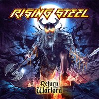 Return of the Warlord — Rising Steel