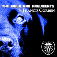 The Walk And Arguments — Francis Corben