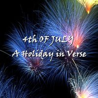 The 4th of July - A Holiday in Verse — John Michael McDonald