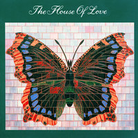 House Of Love — The House Of Love