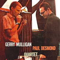 The Gerry Mulligan-Paul Desmond Quartet — Gerry Mulligan