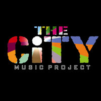 The City Music Project - EP — The City Music Project
