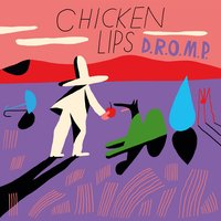 D.R.O.M.P — Chicken Lips