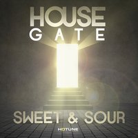 House Gate — Sweet & Sour