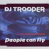 People Can Fly — DJ Trooper