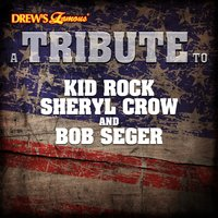 A Tribute to Kid Rock, Sheryl Crow and Bob Seger — The Hit Crew
