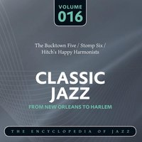 Classic Jazz- The World's Greatest Jazz Collection - From New Orleans to Harlem, Vol. 16 — сборник