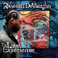 The Love Experience — Raheem DeVaughn