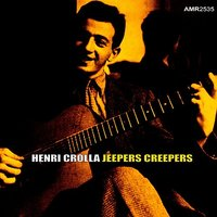 Jeepers Creepers - EP — Henri Crolla