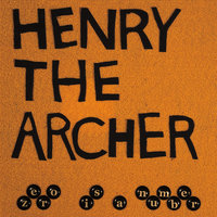 Zero Is a Number — Henry the Archer