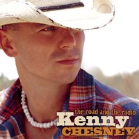 The Road And The Radio — Kenny Chesney