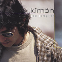 Your Lucky Day — Kimon