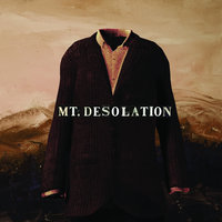 Mt. Desolation — Mt. Desolation