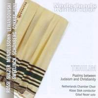 Tehilim - Psalms between Judaism and Christianity — Netherlands Chamber Choir