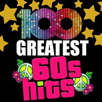 100 Greatest 60's Hits — сборник