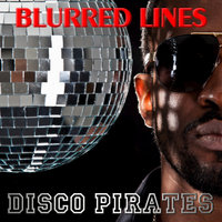 Blurred Lines — Disco Pirates