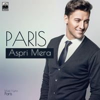 Aspri Mera — Paris