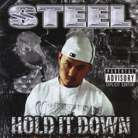 Hold It Down — Steel
