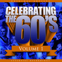 Celebrating the 60's, Vol. 1 — The Ventures
