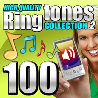 100 High Quality Ringtones, Collection 2 — Ringtone Makers