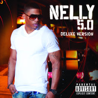 5.0 Deluxe — Nelly