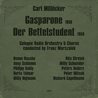 Carl Millöcker: Gasparone (1956), Der Bettelstudent (1959), Volume 1 — Rita Streich, Franz Marszalek, Peter Witsch, Cologne Radio Orchestra, Willy Hofmann, Willy Schneider