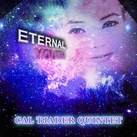 Eternal Youth — Cal Tjader Quintet