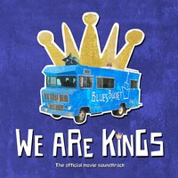 We Are Kings (Official Movie Soundtrack) — сборник