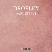 Dark Effect — Droplex