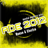 ADE 2012 Sampler House & Electro — сборник