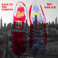 Back to the Streets (Don't Get Mad Get Money Pt. 2) — MC Shan