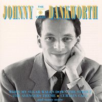 The Roulette Years — Johnny Dankworth