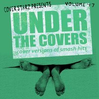 Under the Covers - Cover Versions of Smash Hits, Vol. 47 — The Minister Of Soundalikes