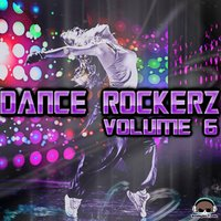 Dance Rockerz, Vol. 6 — сборник