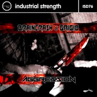 Aggression — Grigio, Braincrash, BrainCrash & Grigio