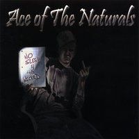 No Sleep For The Wicked — Ace Of The Naturals