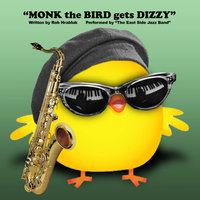Monk the Bird gets Dizzy — Robert Hrabluk & The East Side Jazz Band
