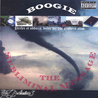 The Subliminal Message — Boogie