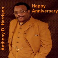 Happy Anniversary - Single — Anthony D. Harrison