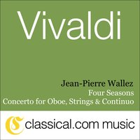 Antonio Vivaldi, The Four Seasons: Spring In E Major, Rv 269 / Op. 8 No. 1 — Jean-Pierre Wallez & Kurt Redel