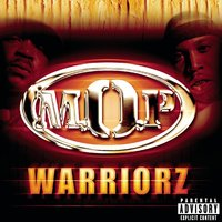 Warriorz — M.O.P.