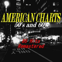 American Charts: 50's and 60's — сборник
