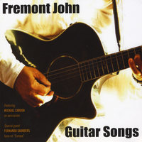 Guitar Songs — Fremont John
