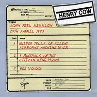 John Peel Session (24th April 1973) — Henry Cow