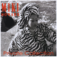 Private Collection — Miki Howard