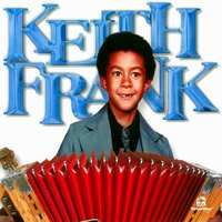 Keith Frank and the Soileau Zydeco Band — Keith Frank