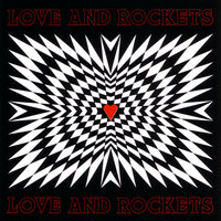 Love And Rockets — Love and Rockets