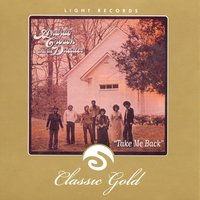 Classic Gold: Take Me Back: Andrae Crouch and the Disciples — Andrae Crouch