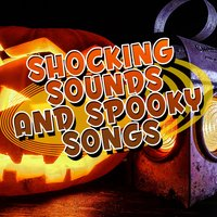 Shocking Sounds and Spooky Songs — Halloween