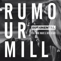 Rumour Mill — Rudimental, Will Heard, Ronnie Loko, Anne Marie, Anne-Marie